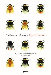 Dave Goulson_Mitt liv med humler